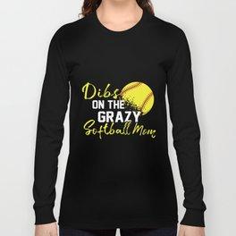 dibs on the grazy softball mom yellow sport healthy softball Long Sleeve T-shirt