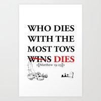 Who Dies Dies Art Print