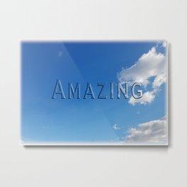 Beautiful Blue Sky View - Amazing Metal Print