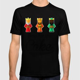 Here For The Cake Funny Pun Epiphany Three Kings Day design T-shirt