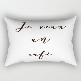 I Want Coffee Je Veux Un Cafe French Quote Words Black and White Art Rectangular Pillow