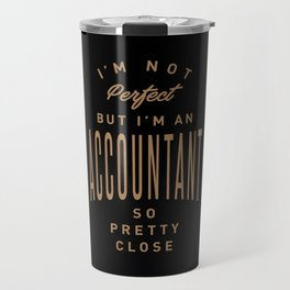 Accountant - Funny Job and Hobby Travel Mug