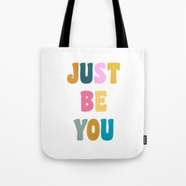 Colorful Just Be You Lettering Tote Bag