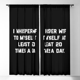 I Whisper WTF Funny Quote Blackout Curtain