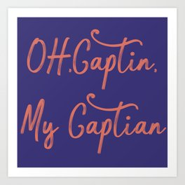 Oh My Captian Poem Blue Red Art Print