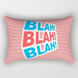 Blah! Blah! Blah!, funny typography poster, Rectangular Pillow