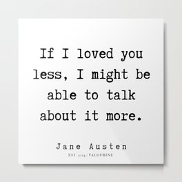 31    | Jane Austen Quotes | 190722 Metal Print