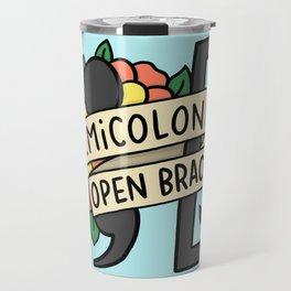semicolon open bracket Travel Mug