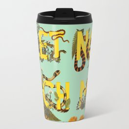 Let No Such Man Be Trusted (Green) Travel Mug