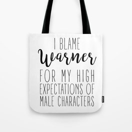 High Expectations - Warner Tote Bag