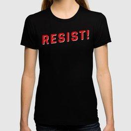 Resist Injustice! T-shirt
