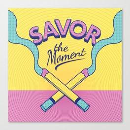 Savor the Moment Canvas Print