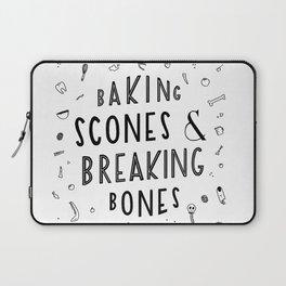 Baking Scones & Breaking Bones Laptop Sleeve