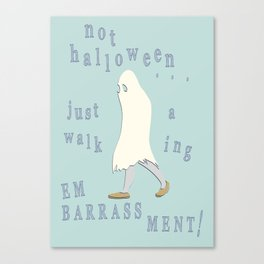 Just An Embarrassment Canvas Print