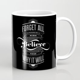 Lab No. 4 - Work and Believe Inspirational Typography Quotes Poster Coffee Mug