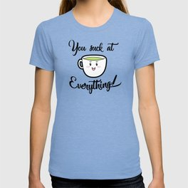 A little tea time wisdom T-shirt