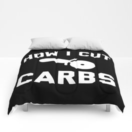 Cut Carbs Funny Quote Comforters