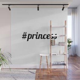 Hashtag Princess Wall Mural
