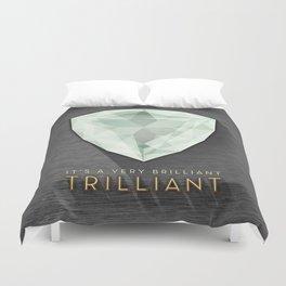 Trilliant Duvet Cover