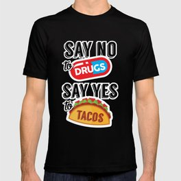 Say yes to tacos T-shirt