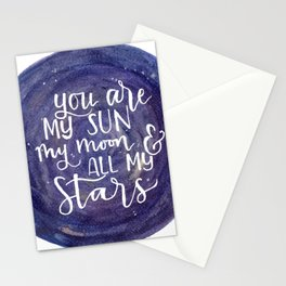 You are my sun, my moon and all my stars Stationery Cards