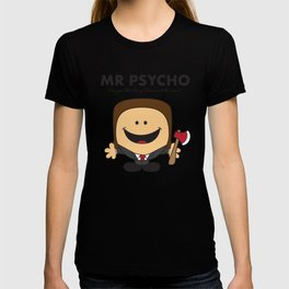 Mr Psycho T-shirt