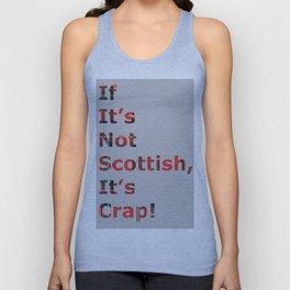 If It's Not Scottish, It's Crap! (In Grey) Unisex Tank Top