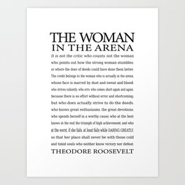 Daring Greatly, Woman in the Arena - The Man in the Arena Quote by Theodore Roosevelt Art Print