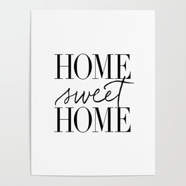 HOME SWEET HOME by Dear Lily Mae Poster