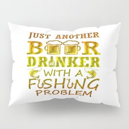 Beer and Fishing Pillow Sham