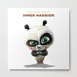 Unleash your inner warrior Metal Print