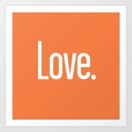 Love Period (Celosia Orange) Art Print