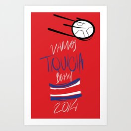 VAMOS TIQUICIA! Art Print