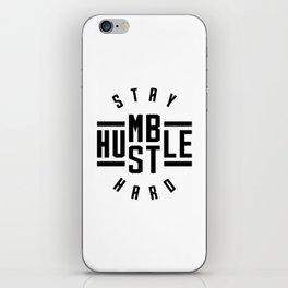 Stay Humble Hustle Hard v2 iPhone Skin
