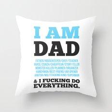I am Dad Throw Pillow