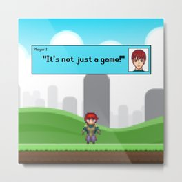 It's not just a Game! [Male Version 1] Metal Print