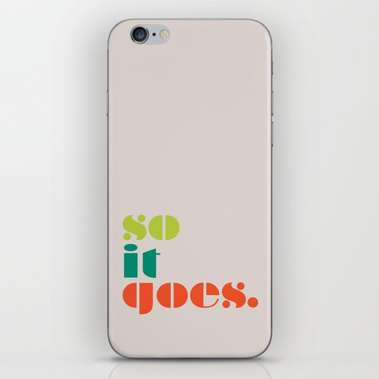 So It Goes iPhone & iPod Skin