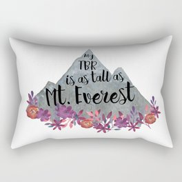 TBR Is Mt Everest Rectangular Pillow