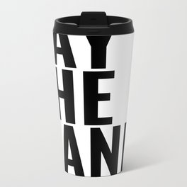 Pay The Band Metal Travel Mug