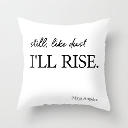 I'll rise #minimalism 2 Throw Pillow