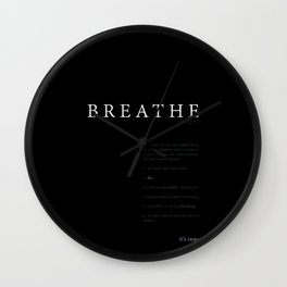 Breathe. A PSA for stressed creatives. Wall Clock