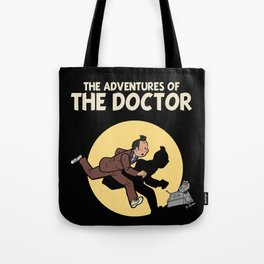 The Adventures Of The Doctor Tote Bag