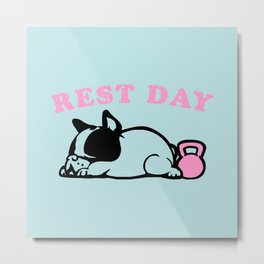 Rest Day Frenchie Metal Print