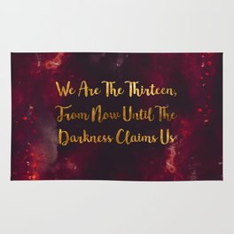 Until The Darkness Claims Us Rug