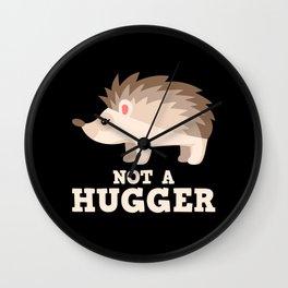 Not A Hugger Wall Clock