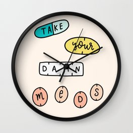 Take Your Meds Wall Clock