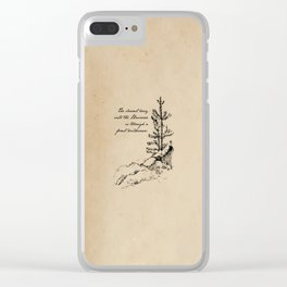 John Muir - The clearest way into the universe is through a forest wilderness Clear iPhone Case