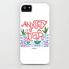 anxiety is A Liar (melon) iPhone Case