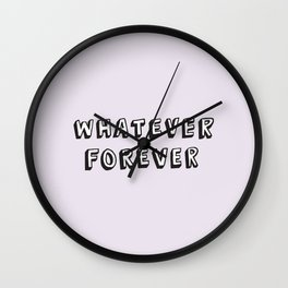 Whatever Forever (Purple) Wall Clock