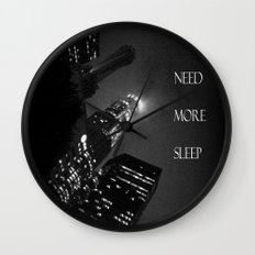 need more sleep Wall Clock